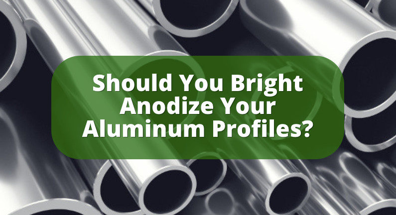 Bright Dip Anodizing: Is it a Good Choice for Your Extrusions?